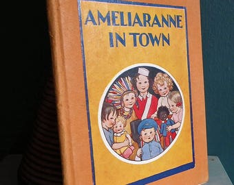 Vintage 30s Illustrated Children's Book Ameliaranne in Town Susan Pearse S. B. Pearse Natalie Joan 1930s toy zoo animals stork - nursery art