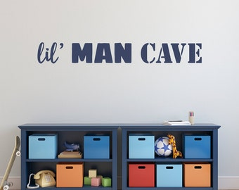 Man Cave Wall Decal - Boy Bedroom Decor - lil Man Cave Quote - Children Wall Sticker