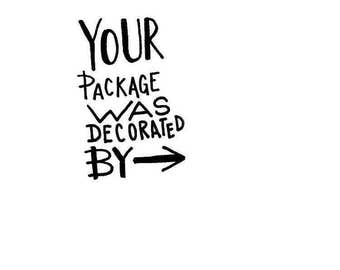Shop Exclusive - Your package was decorated by rubber stamp - great for small business & maker moms - kids stamp