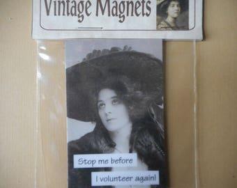 Vintage Photo Magnet- Stop me before I volunteer again