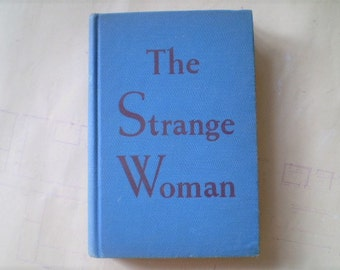 The Strange Woman - 1941 - by Ben Ames Williams - Vintage Novel