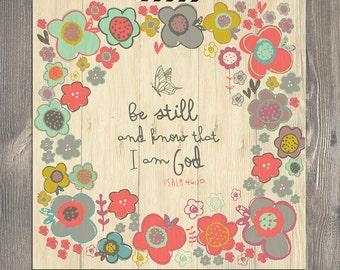 BE STILL floral art illustration print - scripture art, christian art