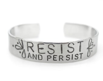 Adjustable Bracelet, Inspirational Hand Stamped Cuff, resistance, persist, persisted, motivational, feminist, feminism, jewelry