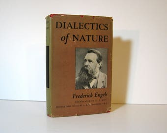 Dialectics of Nature by Friedrich Engels, translated by C. P. Dutt, Preface & Notes by J B S Haldane, Marxist Library Vol. 27, Vintage Book