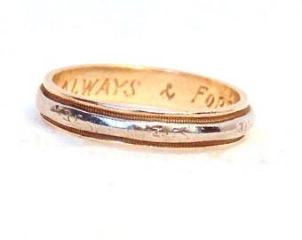 Antique 14k Gold Wedding Band Ring, White and Yellow Gold Band, Engraved Always & Forever