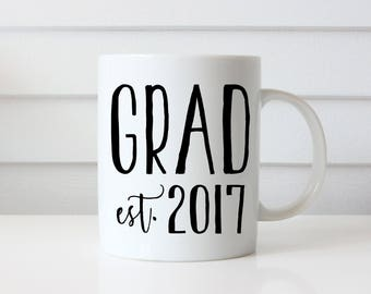 Grad Mug, Graduation Gift for Class of 2017, Gift for Grad, Custom Class of Mug, Graduation Gift for Him, Graduation Gift for Her