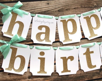 Mint and Gold Happy Birthday Banner. First Birthday Decorations. Mint and Gold Party. mint and gold party decor. mint green banner