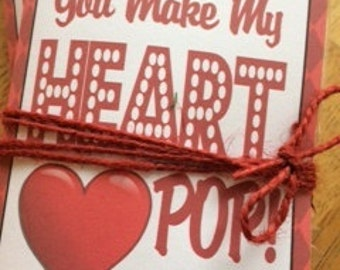 Printable Classroom You Make My Heart Pop Valentine