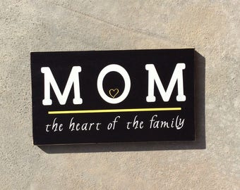 Mothers Day Mom The Heart Of The Family Sign Rustic Wood Hand Painted Mothers Day Sign