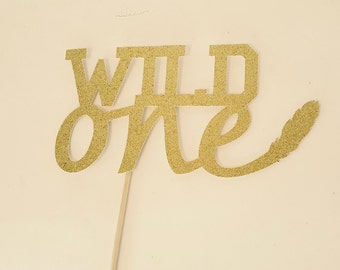 Wild One Gold glitter Cake Topper READY TO SHIP