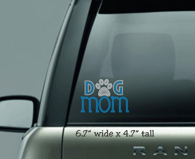 Dog Mom Car Decal Rhinestone Decal Dog Bling Car Sticker - Custom car bling decals
