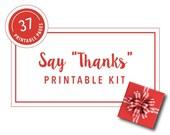"""Say """"Thanks"""" Printable Kit"""