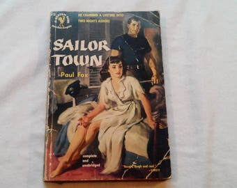 "Vintage 50's Pulp Paperback, ""Sailor Town"" Written by Paul Fox."
