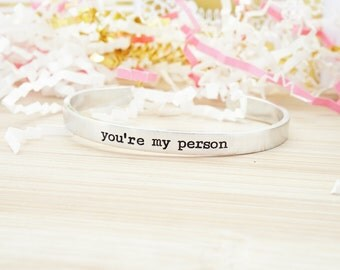 You're my Person Cuff - Grey's Anatomy - Gifts for Her - Best Friend Gift - Best Friend Bracelet - Hand Stamped Silver Cuff Bracelet