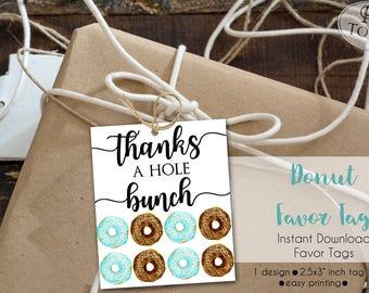 INSTANT Download - Donut Favor Tag - Thanks a hole bunch - Pink Donut Birthday Party - Donut Thank You - DIY Donut Gift Tag - 0233 0234