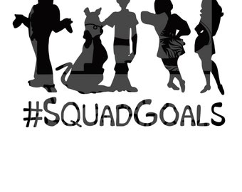 Scooby Doo #Squad Goals Cut File. .svg Scooby-Doo, Fred, Velma, Daphne, Shaggy. Circuit and Silhouette compatible.