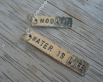 Water is Life - #NoDAPL support pendant - 5 dollar donation to Standing Rock with purchase