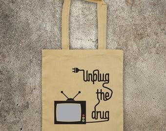 UNPLUG THE DRUG tote shopper bag protest shopping Weapon of Mass Deception, turn on tune in drop out. kill your tv, outside the box