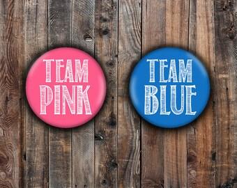 "Team Pink and Team Blue gender reveal pins.  1.25"" or 2.25""."