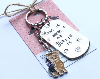 Yorkie gift, Hand Stamped, Key Ring,  Home is where my Yorkie is,dog lover gift, gift for him, gift for her,