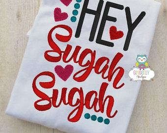 Hey Sugah Sugah Shirt or Bodysuit, Girl Valentine Shirt, Valentines Day Shirt, Valentines Day Outfit, Girls Heart Shirt