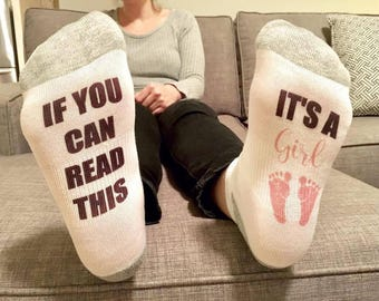 pregnancy socks / if you can read this sock / it's a girl / pregnancy announcement / baby shower gift / pregnancy reveal / baby shower