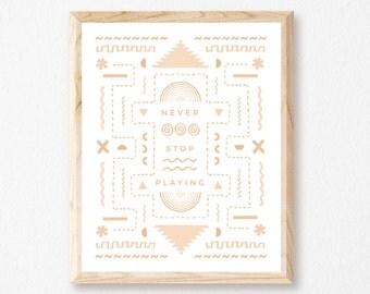 "Never Stop Playing 8x10"" Letterpress Print // HeartSwell // Art Print // Nursery Print"