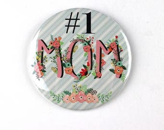 "3.5"" pin,mother's day button badge pin, #1 mom pin,"