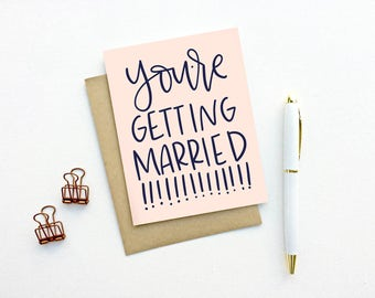 Wedding Card - You're Getting Married!!!! | Hand Lettering, Marriage Card, Wedding Shower Card, Bridal Shower Card, Mr and Mrs, Bachelorette
