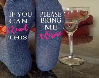 If You Can Read This, Mother's Day Gift, Please Bring Me Wine Socks, Bring Me A Glass Of Wine, Funny Socks, Gifts For Her, Mom Gift