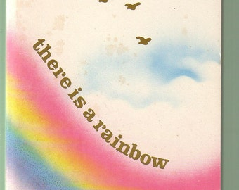 There Is A Rainbow by Louis Gittner. Foundation 1981 Edition.  PB in Good Condition*.
