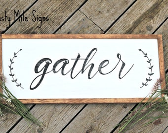 Gather sign, Farmhouse Sign