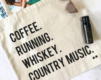 Weekend Tote Bag, Coffee, Running, Whiskey, Country Music, Farmers Market Tote, Workout Tote, Workout Bag, Funny Workout Bag, Running Bag