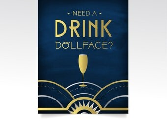 The ALICE . Need A Drink Dollface Wedding Signature Bar Sign Print or PDF . Custom Drink Icon Navy & Gold Silver Art Deco Great Gatsby 1920