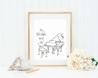 Piano Teacher Gift - Piano Player Quote - Piano Player Art Print - Music Teacher Gift - Music Student Gift - Piano Player Quote - Piano Art