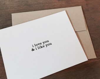 "i love you and i like you card - A2 (5.5"" x 4.25"")"