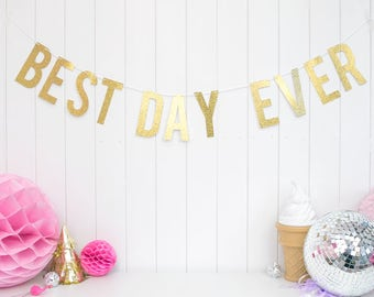 Wedding Decoration - BEST DAY EVER wedding banner