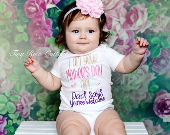 I'm your Mothersday Gift,  Embroidered Mothersday Body Suit