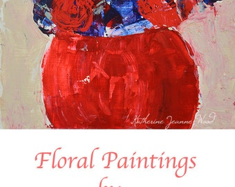 Abstract Flower Painting. Palette Knife Floral Art. Romantic Gift For Wife. Art By Katie Jeanne. 263