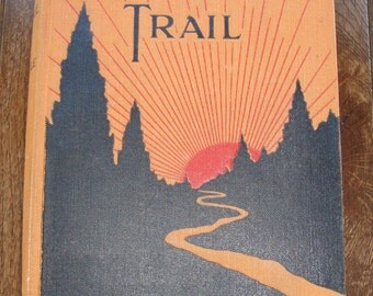 Tillicums Of The Trail by George C. F. Pringle - Vintage Collector Book - 1922 Possible First Edition