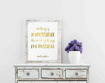 Audrey Hepburn Wall Art, Breakfast at Tiffany's, Gold Print, Nothing Is Impossible, Breakfast at Tiffany's Decor, Audrey Hepburn Quote