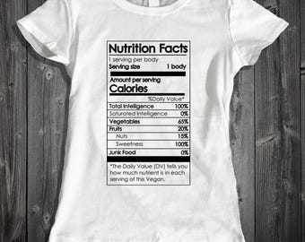 Vegan Nutrition Facts Womens Tshirt - Vegan Shirt - Nutrition Facts Shirt - Funny Vegan Tees - Womens Vegan Shirt