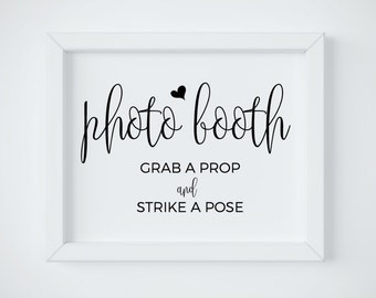 Photo Booth Sign Printable, Printable Wedding Photo Booth, Photo Booth Sign, Grab a Prop Strike a Pose, PDF digital download