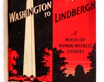 1937 WASHINGTON to LINDBERGH Reader BOOK 25 Human Interest Stories School Text with Tests Home School Upper Grades History H.A. Mertz