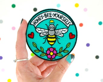 honey bee yourself / felt embroidered iron on patch / quirky art pun flair