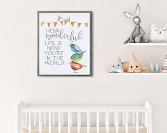 Wonderful Life - Nursery Decor - Nursery Art Print - Baby Shower Decorations - Gender Neutral Baby - Bird Nursery Decor - Gifts For Baby