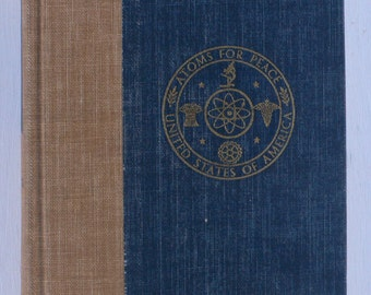 vintage book, Radiation Biology and Medicine, Atoms For Peace Geneva, 1958, free shipping from Diz Has Neat Stuff