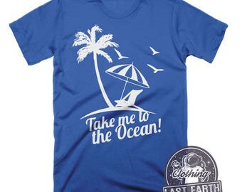Take Me To The Ocean Shirt Surfer Shirt Summer Shirts Family Vacation Shirts The Ocean Is Calling Mens Surf Shirts Vacation Shirt Ocean Art