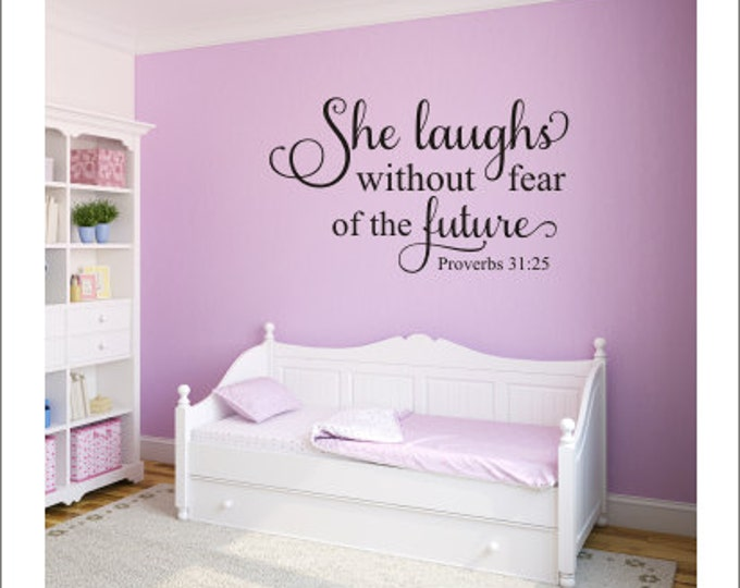 Girls Wall Decal Religious Vinyl Decal Baby Girl Gold Nursery Decal She Laughs Without Fear of the Future Proverbs 31:25 Scripture Wall