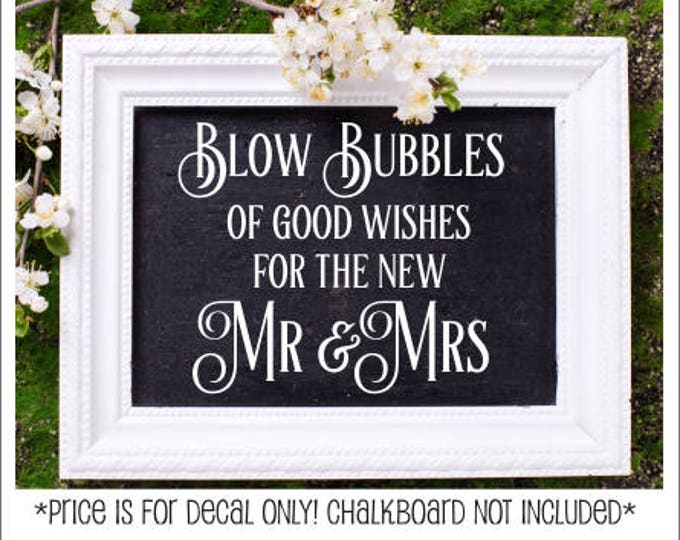 Wedding Decal Blow Bubble of Good Wishes for the New Mr and Mrs Bubble Send Off Decal for Chalkboard Wedding Decor Wedding Vinyl